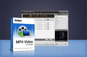 ImTOO MP4 Video Converter